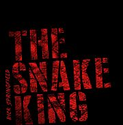 Rick Springfield: The Snake King