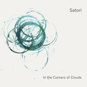 Satori: In The Corners Of Clouds