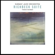 Subway Jazz Orchestra: Richbeck Suite