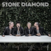 Stone Diamond: Don't Believe What You Think