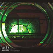 Sun Dial: Science Fiction – a compendium of space soundtrax