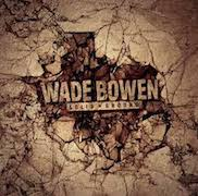Wade Bowen: Solid Ground