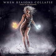 When Reasons Collapse: Omen Of The Banshee