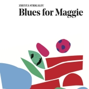 Review: Zhenya Strigalev - Blues For Maggie