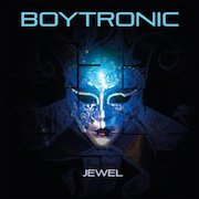 Boytronic: Jewel