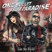 Die So Fluid: One Bullet From Paradise