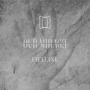 Our Mirage: Lifeline