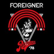 Foreigner: Live At The Rainbow 1978 - LP-/CD-Version