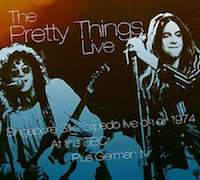 The Pretty Things: Live – Singapore Silk Torpedo, Live At The BBC & Other Broadcasts