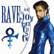 DVD/Blu-ray-Review: Prince - Ultimate Rave (2CD+DVD) / Rave Un2 The Joy Fantastic (2LPs) /  Rave In2 The Joy Fantastic (2 LPs)