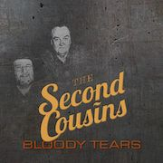 The Second Cousins: Bloody Tears