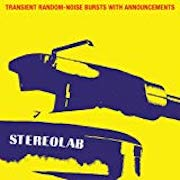 DVD/Blu-ray-Review: Stereolab - Transient Random-Noise Bursts With Announcements (1993) – Expandend Edition