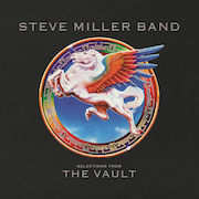 DVD/Blu-ray-Review: Steve Miller Band - Selections From The Vault – Vinyl Version