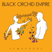 Black Orchid Empire: Semaphore