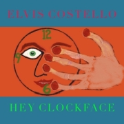 Elvis Costello: Hey Clockface