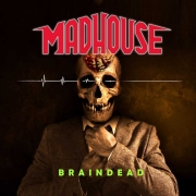Madhouse: Braindead
