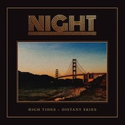 Night: High Tides – Distant Skies