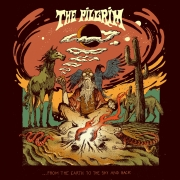The Pilgrim: … From the Earth to the Sky and Back
