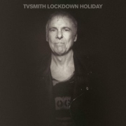TV Smith: Lockdown Holiday